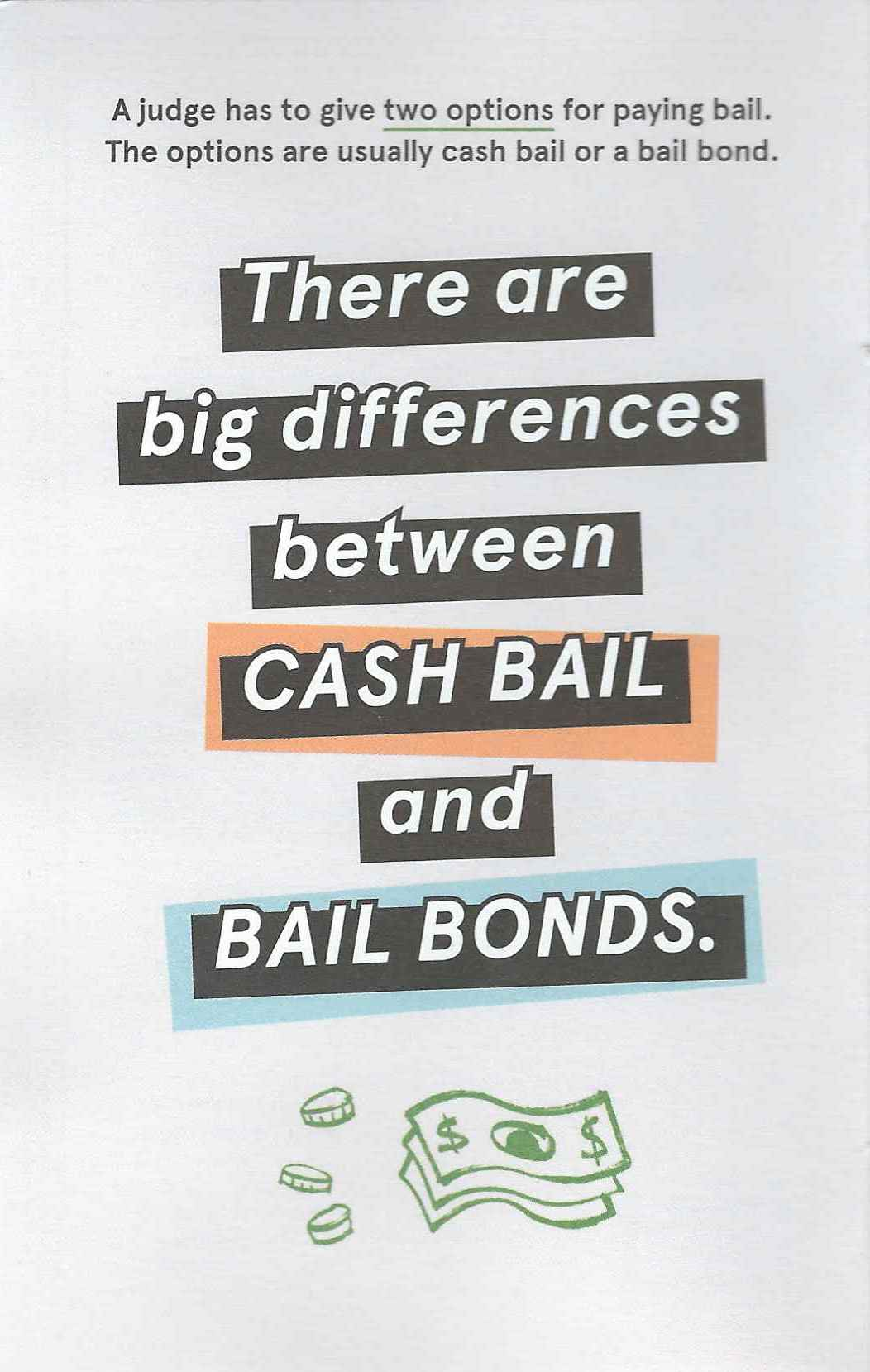 Flier announcing differences between bail and bond